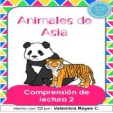 Animales de Asia Comprensión Lectura 2 - Asian animals in Spanish