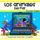 Animales del mar Presentación Interactiva | Sea Animals Power Point in Spanish