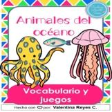 Animales del oceano Vocabulario - Ocean animals in Spanish
