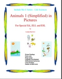 Animals 1 (Simplified)  in Pictures for Special Ed., ELL and ESL Students