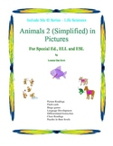 Animals 2 (Simplified)  in Pictures for Special Ed., ELL and ESL Students