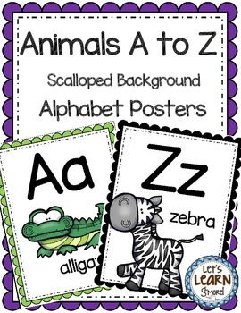 Alphabet Posters, Animals A to Z, Classroom Decor, (Scalloped) Alphabet Letters