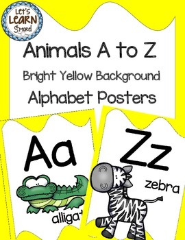 Alphabet Posters, Animals A to Z, Classroom Decor, (Bright Yellow)