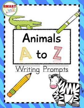 Animals A to Z Writing Prompts