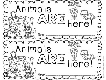Animals ARE Here!- Emergent Reader