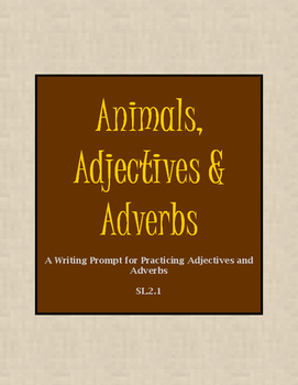 Animals, Adjectives and Adverbs