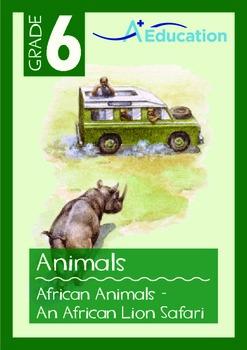 Animals - African Animals: An African Lion Safari - Grade 6