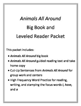 Animals All Around Big Book and Leveled Text