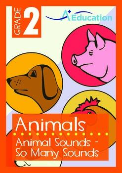 Animals - Animal Sounds: So Many Sounds - Grade 2