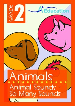 Animals - Animal Sounds: So Many Sounds - Grade 2