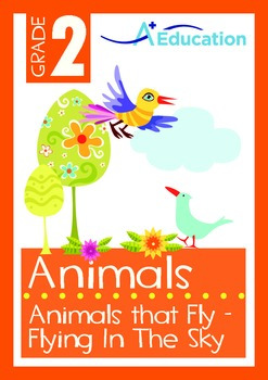 Animals - Animals That Fly (I): Flying In The Sky (I) - Grade 2