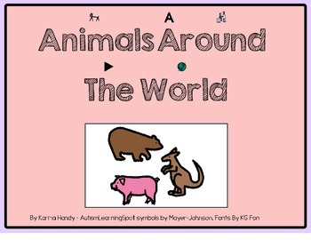 Animals Around the World - Adapted Stories and Activities