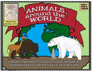 Animals Around the World: Graphic Organizer/Booklet for An
