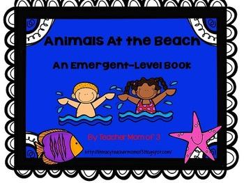 Animals At the Beach:  An Emergent Level Printable Book