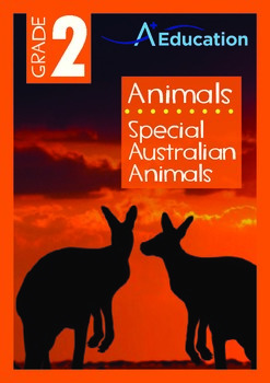 Animals - Australian Animals: Special Australian Animals - Grade 2