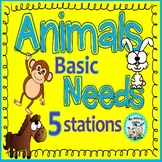 Animals Basic Needs 5 stations Kinder