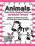 NGSS 1st Grade-LS1 & LS3: Animals: Body Parts, Physical Features and Behavior