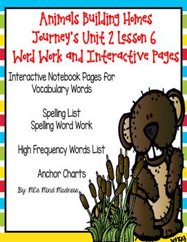 Animals Building Homes Journey's Unit 2 Lesson 6