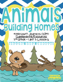 Animals Building Homes (Journeys 2nd Grade - Supplemental Materials)