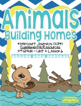 Animals Building Homes (Journeys 2nd Grade - Supplemental Materials)