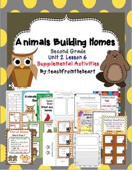 Animals Building Homes (Journeys Second Grade Unit 2 Lesson 6)
