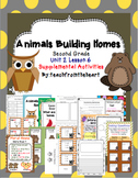 Animals Building Homes (Journeys Second Grade Unit 2 Lesson 6)