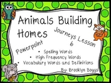 Animals Building Homes Powerpoint - Second Grade Journeys Lesson 6