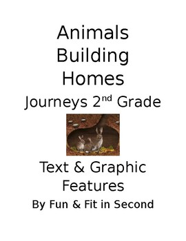 Animals Building Homes Text & Graphic Features