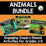 Animals Bundle:  Structures, Processes of Organisms, Ecosystems, and Biomes