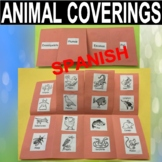ANIMAL COVERINGS - Feathers, Fur, Scales & Exoskeleton - English And Spanish