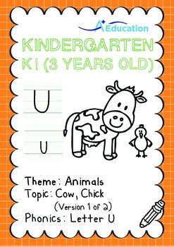 Animals - Cow, Chick (I): Letter U - K1 (3 years old)
