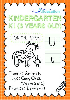 Animals - Cow, Chick (II): Letter U - K1 (3 years old)