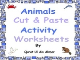 Animals Cut & Paste Activity Worksheets: