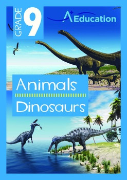 Animals - Dinosaurs - Grade 9