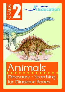 Animals - Dinosaurs (I): Searching for Dinosaur Bones - Grade 2