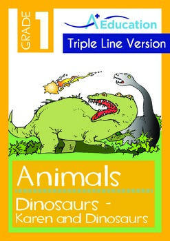 Animals - Dinosaurs: Karen And Dinosaurs (with 'Triple-Track Writing Lines')