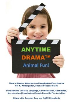 Animals! Drama, Movement, Imagination and Transition Activities - Literacy