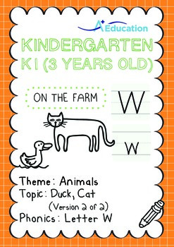 Animals - Duck, Cat (II): Letter W - K1 (3 years old)