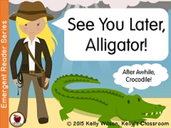 See You Later, Alligator Emergent Reader BUNDLE
