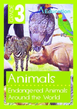 Animals - Endangered Animals (I): Animals Around the World - Grade 3