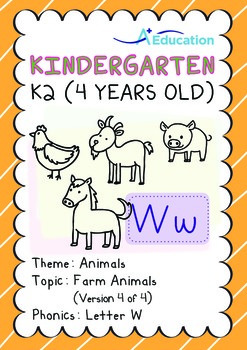 Animals - Farm Animals (IV): Letter W - K2 (4 years old)