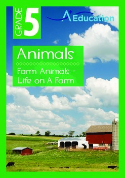 Animals - Farm Animals: Life on a Farm - Grade 5