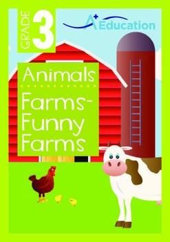 Animals - Farms: Funny Farms - Grade 3