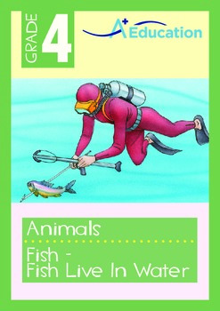 Animals - Fish (I): Fish Live In Water - Grade 4