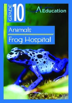 Animals - Frog Hospital - Grade 10
