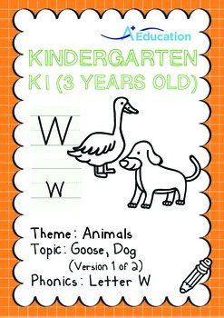 Animals - Goose, Dog (I): Letter W - K1 (3 years old)
