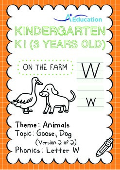 Animals - Goose, Dog (II): Letter W - K1 (3 years old)