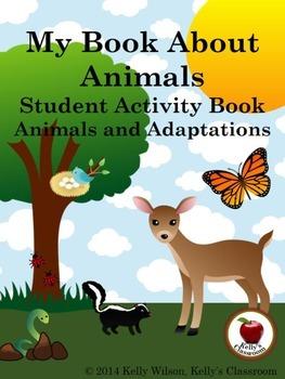 Animals Habitats Adaptations Student Workbook