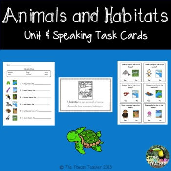 Animals & Habitats Unit and Speaking Task Cards - ESL/EL and newcomer unit!