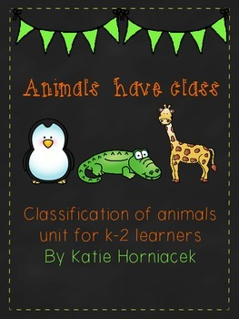 Animals Have Class: All About Animal Classification